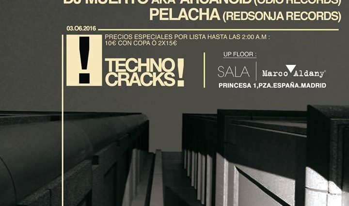 3JUN Techno Cracks! Leandro Gamez Dj Muerto Pelacha