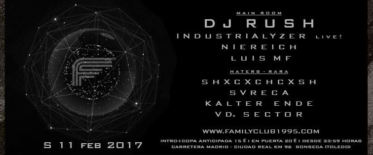 FEB11 11F – Vuelve el Techno a Family Club