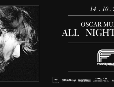 "CONCURSOS: 2 entradas OSCAR MULERO ""All Night Long"" FamilyClub"