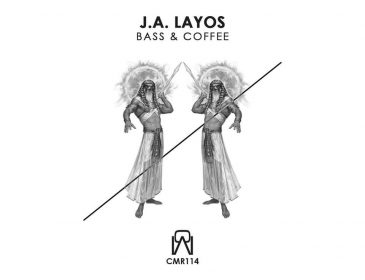 BASS AND COFFEE NUEVO EP DE J.A. LAYOS