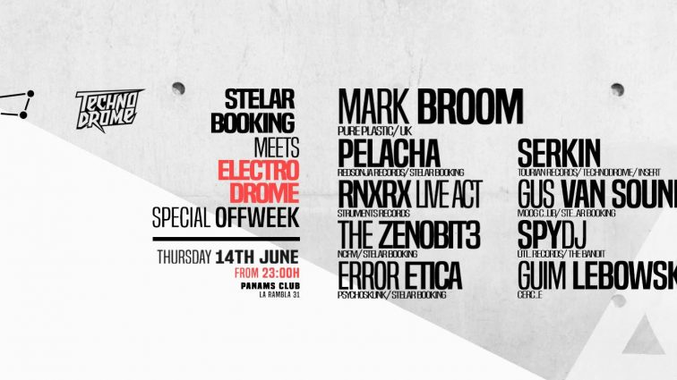 JUN14 Stelar Booking meets Electrodrome [Techno&Electro]