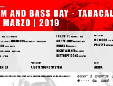 Drum And Bass Day · Tabacalera – 09 Marzo 2019