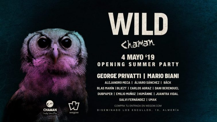 MAY4 WILD CHAMAN – Opening Summer Party 2019 – 04/05/19