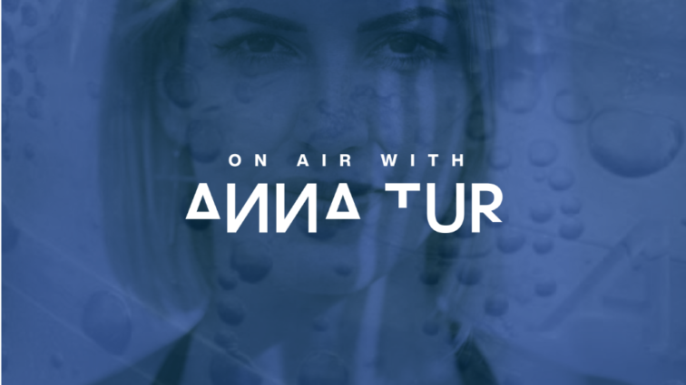 "Anna Tur presenta ""On Air with Anna Tur"""