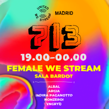 United We Stream Madrid anuncia una edición especial para el 8M