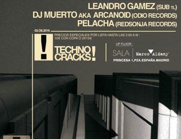 3JUN Techno Cracks! Leandro Gamez Dj Muerto Pelacha