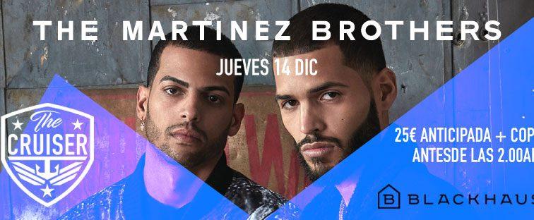CONCURSOS: 2 entradas dobles The Cruiser » Martinez Brothers» 14 Dcbre