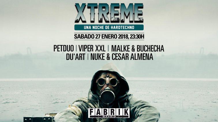 Concursos: 5 entradas Dobles Xtreme [Una Noche de Hardtechno] Fabrik 27.01.18