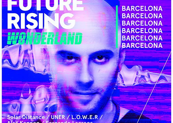 UNER presenta: W HOTELS WORLDWIDE Y MIXCLOUD SE UNEN CON MOTIVO DE FUTURE RISING VOLUMEN II: WONDERLAND