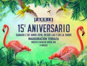 15 Aniversario Fabrik – 2 de Junio