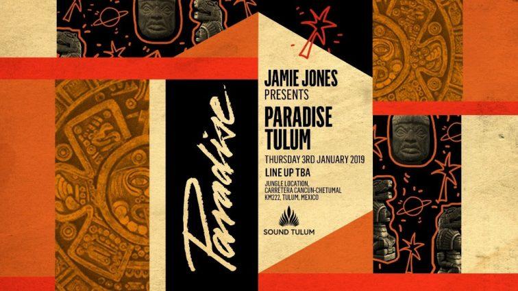 Paradise con Jamie Jones: tercera confirmación de Sound Tulum