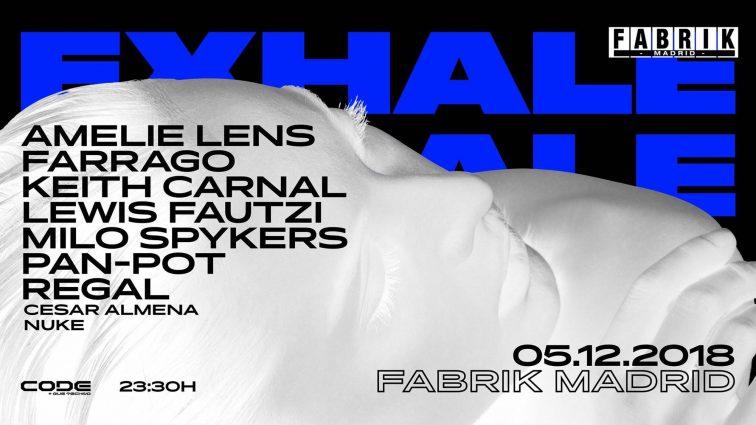Concurso: 4 entradas dobles EXHALE@Fabrik 05-12-18