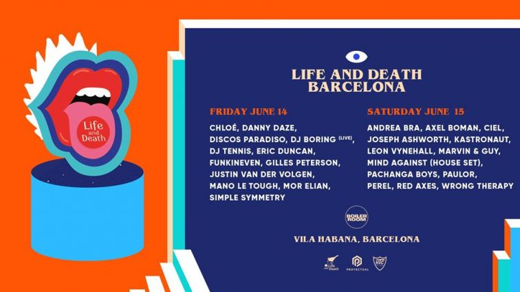 Life And Death Weekender confirma su line up por días con una colaboración con Boiler Room para su fiesta anual en Vila Habana BCN