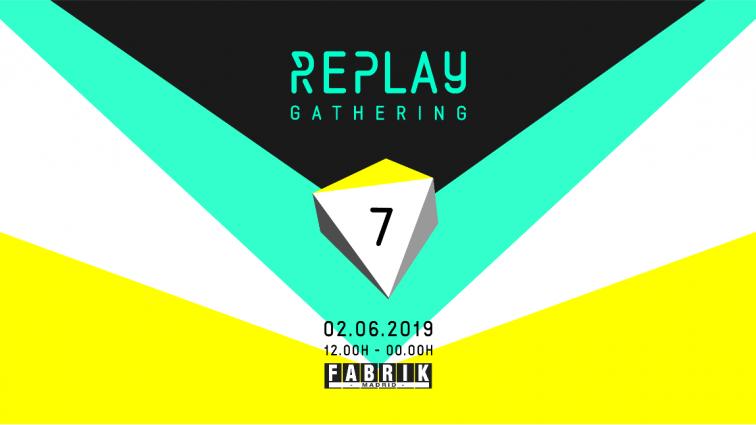 Replay Gathering se celebrará en FABRIK