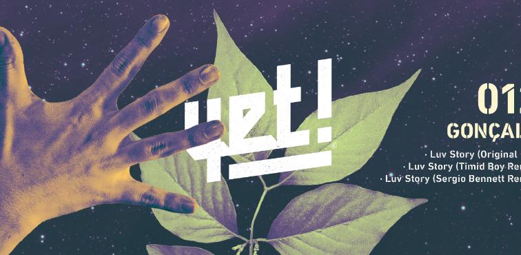 Gonçalo al frente de la nueva referencia de YET! Records