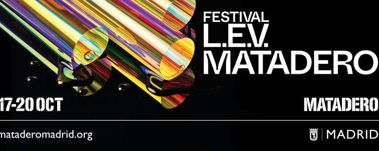 El Festival L.E.V. Matadero anuncia nuevas confirmaciones