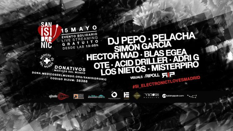 15-MAYO 🌹 San Isidronic 2020: Electrónica Solidaria x Madrid (streaming).