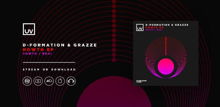 """GRAZZE y D-Formation unen fuerzas en """"Howth"""" EP para UV"""