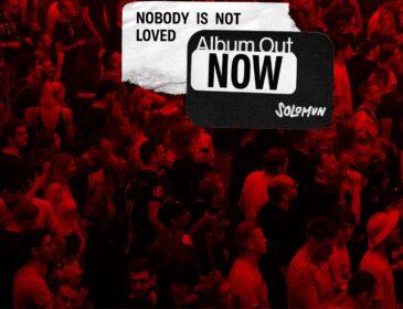 Solomun desvela el esperado segundo álbum de su carrera, Nobody Is Not Loved