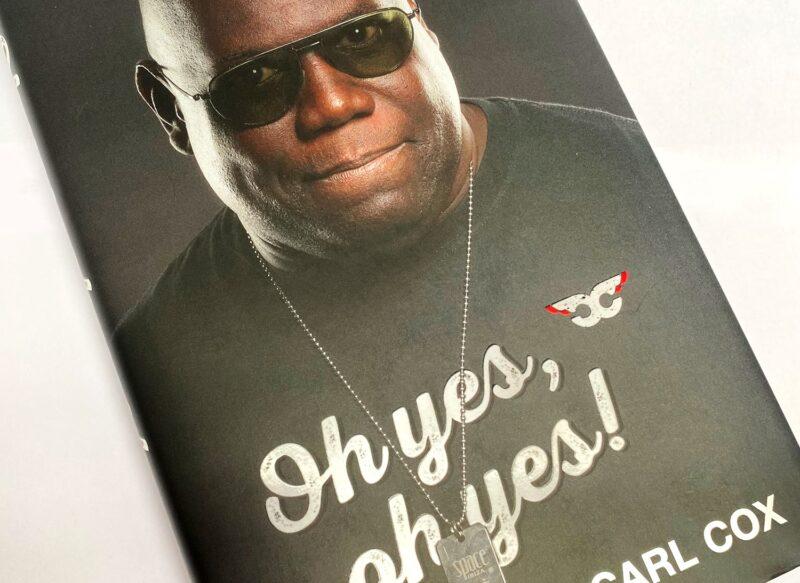 Carl Cox presenta su autobiografía con el título»Oh Yes, Oh Yes».