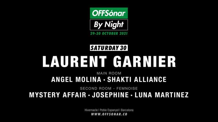 29/30 Octubre OFFSónar by Night con Nina Kraviz, Laurent Garnier, Anita Kunst …